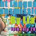 Light Language Transmission by Lia Livani 10th July 2018