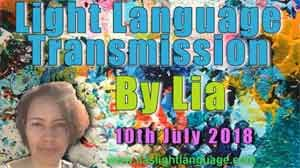 Light Language Transmission by Lia Livani 10th July 2018