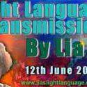 Light Language Transmission by Lia Livani 12th June 2018