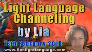 Light Language Transmission by Lia Livani 13th February 2018