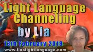 Light Language Transmission by Lia Livani 13th February 2018