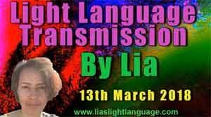 Light Language Transmission by Lia Livani 13th March 2018