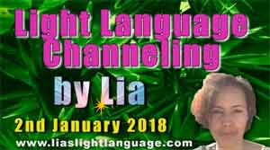 Light Language Transmission by Lia Livani 2nd January 2018