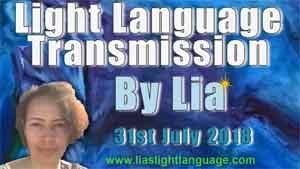 Light Language Transmission by Lia Livani 31st July 2018