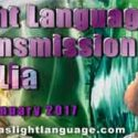 Light Language Channeling by Lia Livani 3rd January 2017