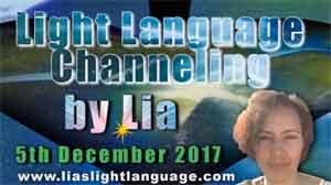 Light Language Transmission by Lia Livani 5th December 2017
