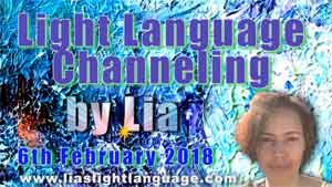 Light Language Transmission by Lia Livani 6th February 2018