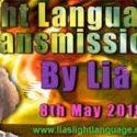 Light Language Transmission by Lia Livani 8th May 2018
