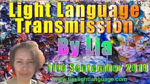 Light Language by Lia Livani 11th September 2018
