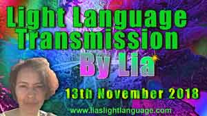 Light Language Transmission by Lia Livani 13th November 2018
