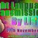 Channeled Light Language Transmission By Lia Livani 27th November 2018