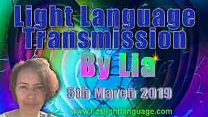 Lia Livani Light Language Transmission 5th March 2019