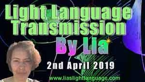 Channeled Light Language of Divine Love Through Lia Livani 2nd April 2019