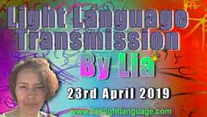 lias Light Language 23rd April 2019