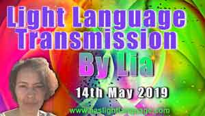 Lia Livani Light Language Transmission 14th May 2019