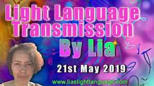 Lias Light Language Transmission of Love and Healing for 21st May 2019