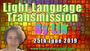 25th June 2019 Lia Livani Light Language Transmission