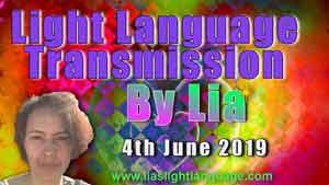 Lia Livani Lias Light Language Transmission for 4th June 2019