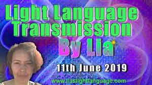 Lias Light Language Transmission by Lia Livani 11th June 2019