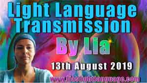 Lia Livani Light Language Transmission 13th August 2019