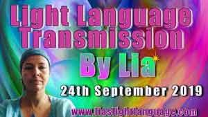 Lia Livani Light Language Transmission 24th September 2019