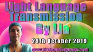Lia Livani Light Language Transmission for 29th October 2019