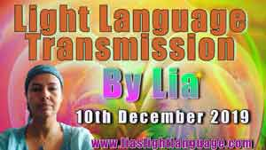 Channeled Light Language of Divine Love Through Lia Livani 10th December 2019