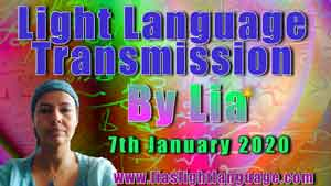 Lia Livani Light Language Transmission 7th January 2020
