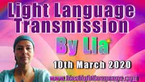 Lias Light Language Transmission of Love and Healing for 10 March 2020
