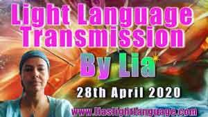 Lia Livani Light Language Transmission for 28th April 2020