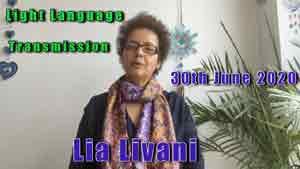 Lia Livani Light Language Transmission 30th June 2020