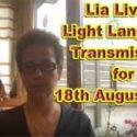 Lia Livani Light Language Transmission for 18 AUG 2020