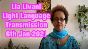 Lia Livani Light Language Transmission 6th Jan 2921