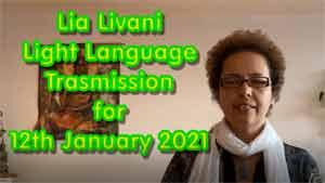 Lia Livani Light Language Transmission for 12th January 2021